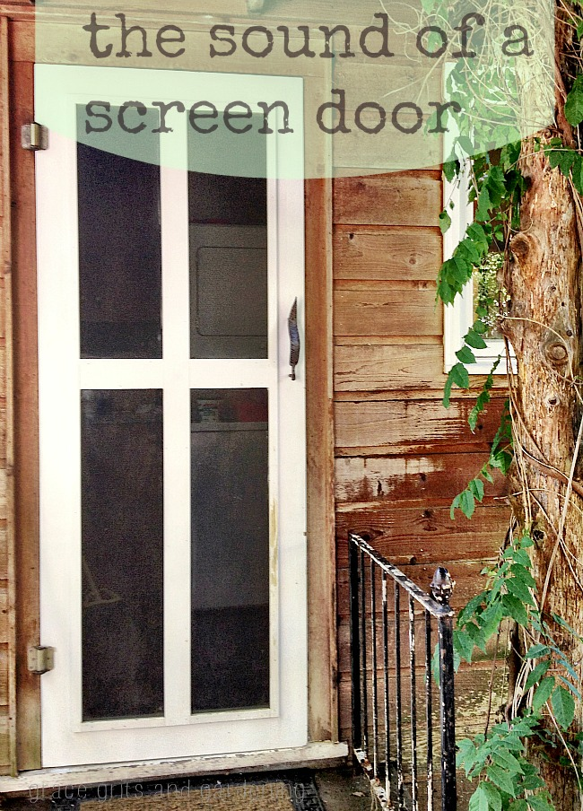 The sound of a screen door - hello summer!