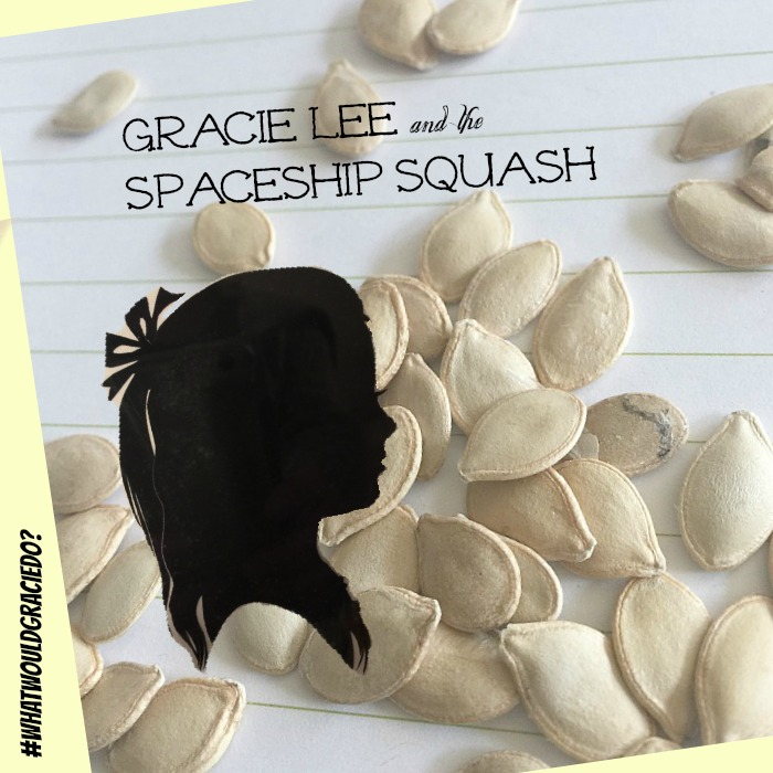 Gracie Lee and the Spaceship Squash