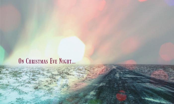 on christmas eve night...