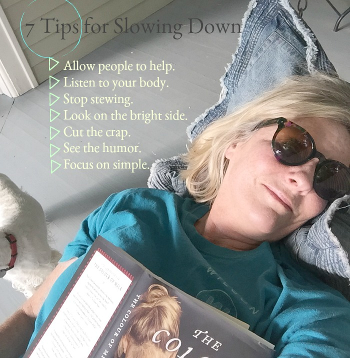7 Tips for Slowing Down