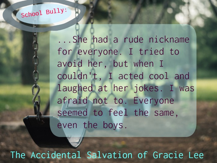 The School Bully in The Accidental Salvation of Gracie Lee